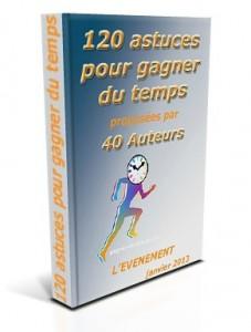 120 Astuces gestion du temps